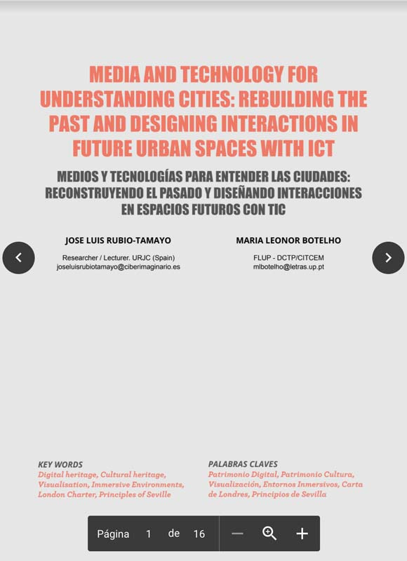 MEDIA AND TECHNOLOGY FOR UNDERSTANDING CITIES: REBUILDING THE PAST AND DESIGNING INTERACTIONS IN FUTURE URBAN SPACES WITH ICT